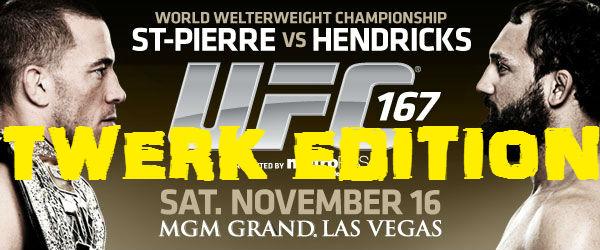 UFC 167 GSP Twerk Edition