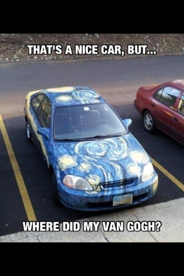 Nice Car but Where did my Van Gogh