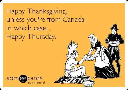 Canada Thanksgiving Thursday thanksgiving edition nov 26 2015 random lifestyle
