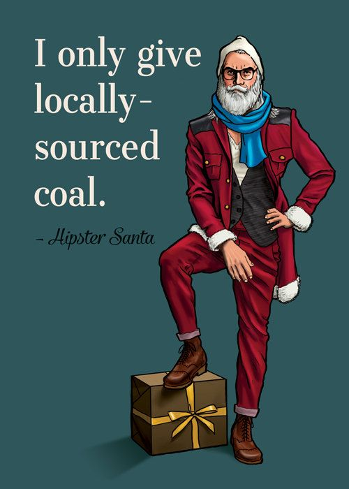 hipster santa locally sourced coal
